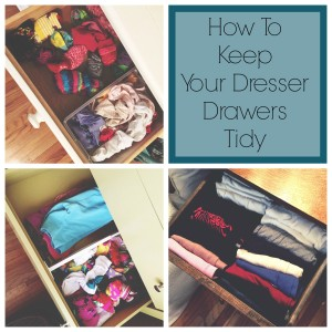 Three ways to keep your dresser drawers from being out of control!